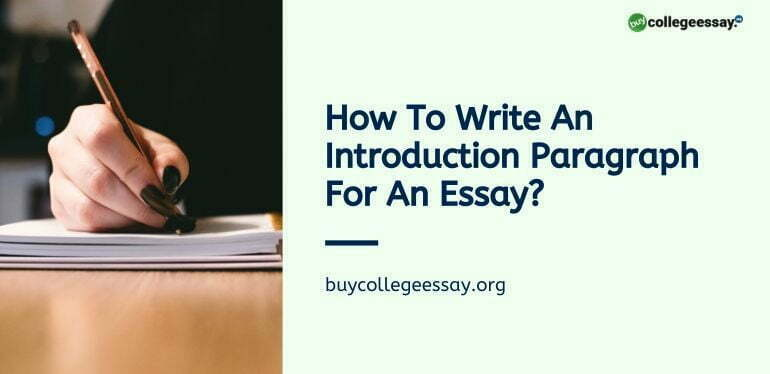 How To Write An Introduction Paragraph For An Essay