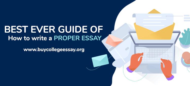 how to write a proper essay