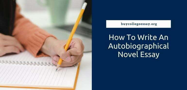 How to write an autobiographical novel essay