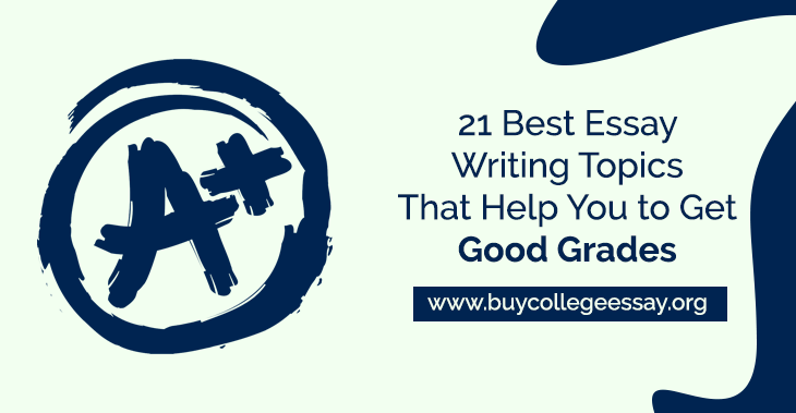 21 Best Essay Writing Topics