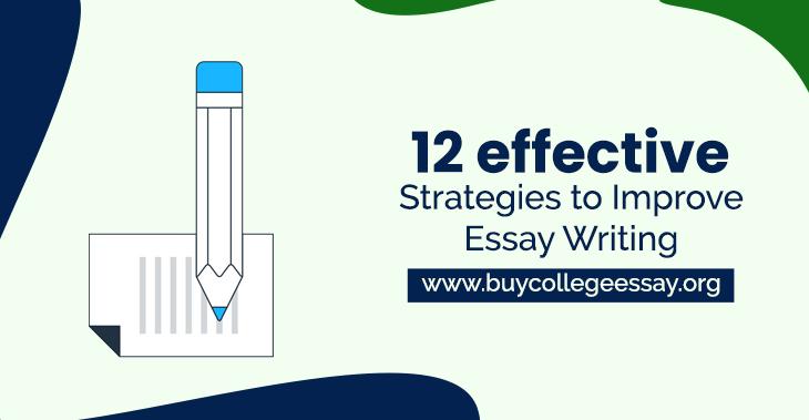 Strategies To Improve Essay Writing