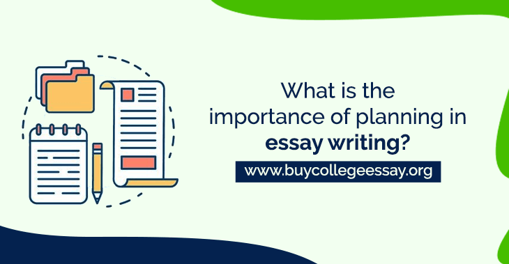 improtance of planing in essay writing