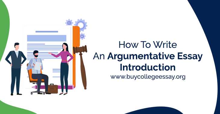 How To Write An Argumentative Essay Introduction