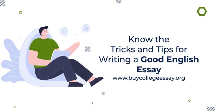 writing a good english essay